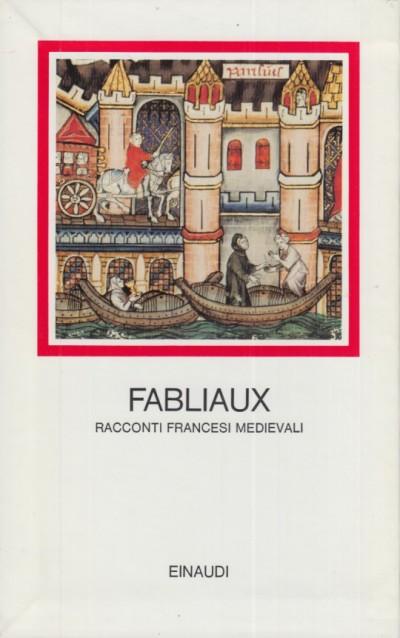 Racconti francesi medievali - Fabliaux