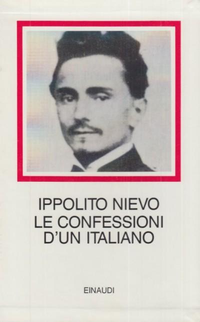 Le confessioni d'un italiano - Nievo Ippolito