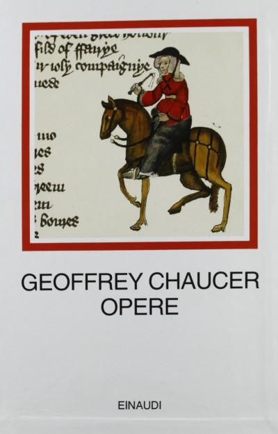 Opere - Chaucer Geoffrey