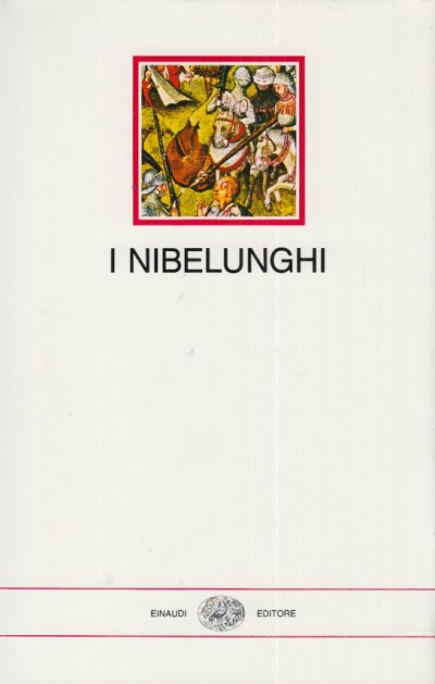 I nibelunghi - Laura Macinelli (a Cura Di)