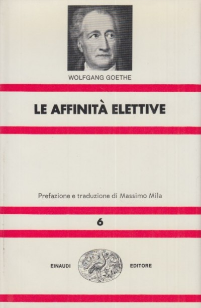 Le affinità elettive - Goethe Wolfgang