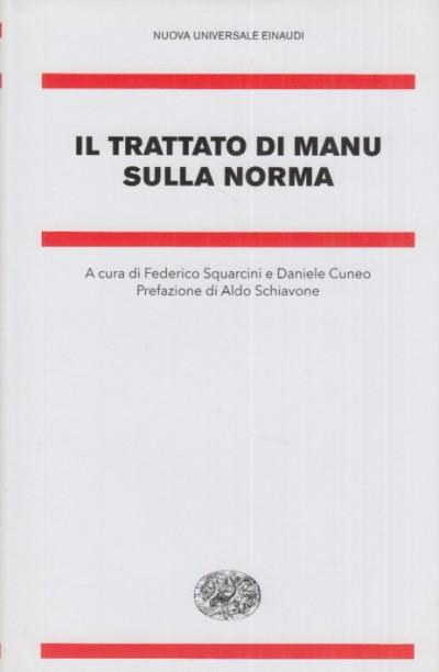 Il trattato di manu sulla norma - Squarcini Federico - Cuneo Daniele (a Cura Di)
