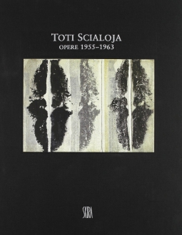 Toti Scialoja Opere 1955-1963