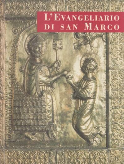 L'evangeliario di san marco - Scalon Cesare (a Cura Di)