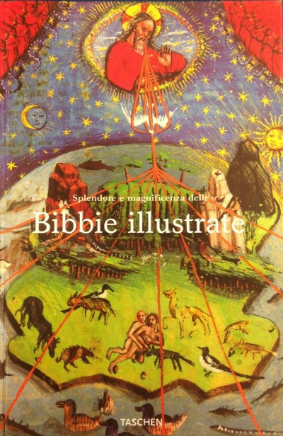 Splendore e magnificenza delle bibbie illustrate - Fingernagel Andreas - Gastgeber Christian (a Cura Di)