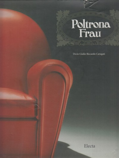 Poltrona frau - Carugati Decio Giulio Riccardo