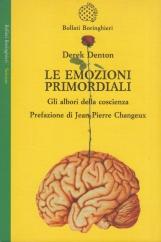 Le emozioni primordiali. Gli albori della coscienza