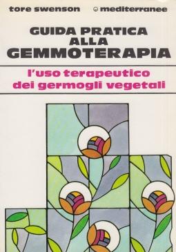 Guida pratica alla gemmoterapia.
