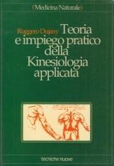 Teoria e impiego pratico della Kinesiologia applicata