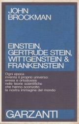 Einstein, Gertrude Stein, Wittgenstein & Frankestein