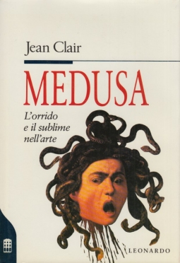 Medusa. L'orrido e il sublime nell'arte