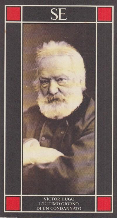 L'ultimo giorno di un condannato - Hugo Victor