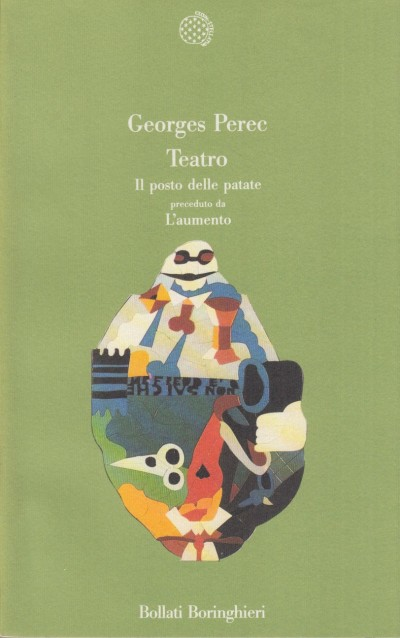 Teatro. il posto delle patate preceduto da l'aumento - Perec Georges