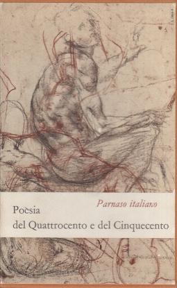 Parnaso Italiano IV. Poesia del quattrocento e del cinquecento