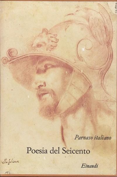 Parnaso italiano vii. poesia del seicento - Muscetta Carlo - Ferrane Pier Paolo (a Cura Di)