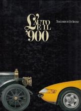 L'auto e il 900 Traguardi di un secolo