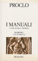 I Manuali I Testi Magico - Teurgici. Marino Vita di Proclo