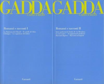 Romanzi e racconti volume primo volume secondo - Gadda Carlo Emilio