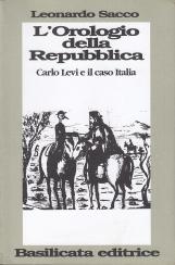 L'Orologio della Repubblica. Carlo Levi e il caso Italia