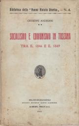 Socialismo e comunismo in Toscana Tra il 1846 e il 1849