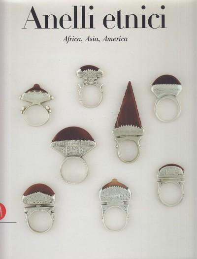 Anelli etnici. africa, asia, america - Anne Van Cutsem