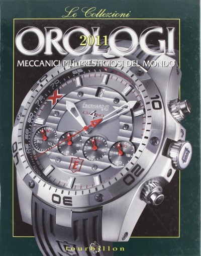 Orologi meccanici pi? prestigiosi del mondo. ediz. illustrata