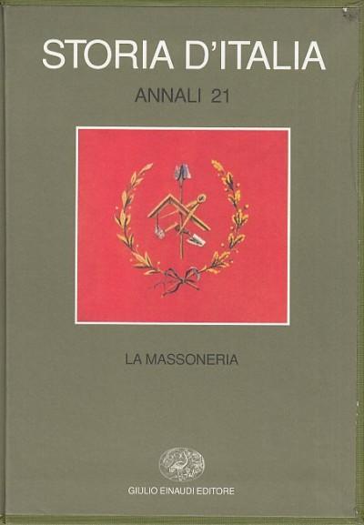 Storia d'italia. la massoneria - Cazzaniga Gian Mario (a Cura Di)
