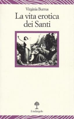 La vita erotica dei santi