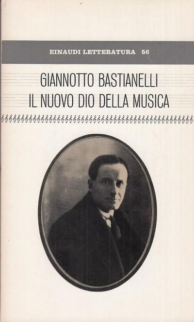 Il nuovo dio della musica - Bastianelli Giannotto