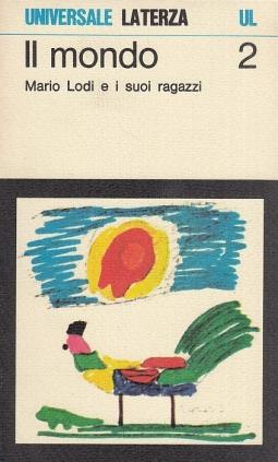 Il mondo 2 : I Giornalini della classe II Anno scolastico 1974/75