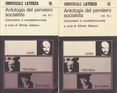 Antologia del pensiero socialista. comunismo e socialdemocrazia vol. iv 1/ iv 2 - Salsano Alfredo