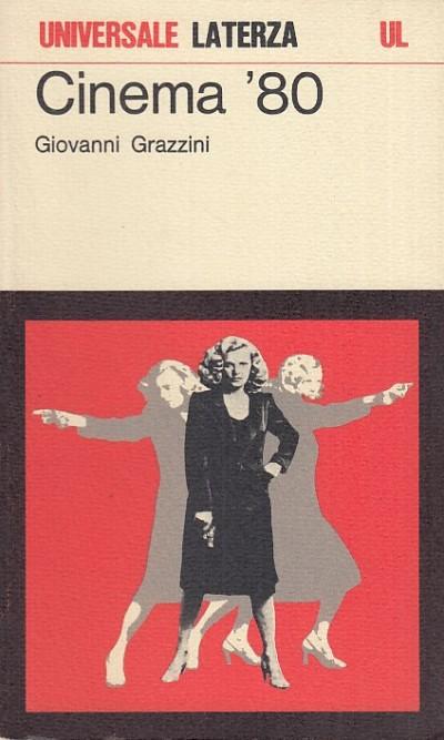 Cinema '80 - Grazzini Giovanni