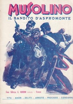Musolino il Bandito d'aspromonte Vita, Amori, Delitti, Arresto, Processo, Condanna