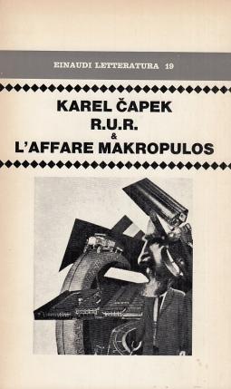 R.U.R. e L'affare Makropulos