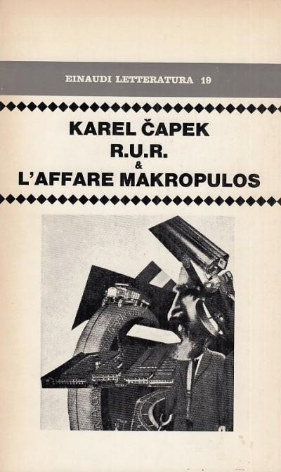 R.u.r. e l'affare makropulos - Capek Karel