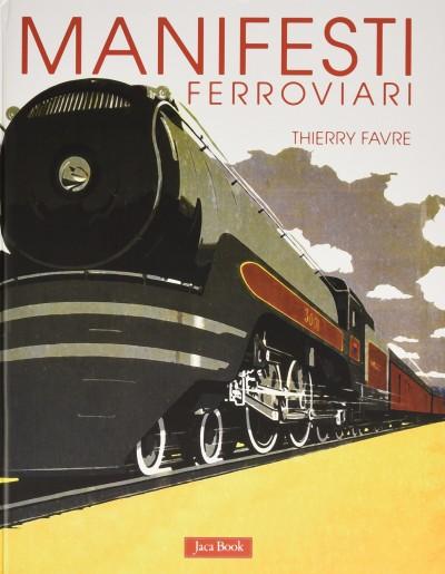 Manifesti ferroviari - Favre Thierry