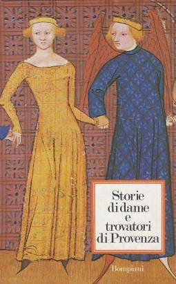 Storie di dame e trovatori di Provenza