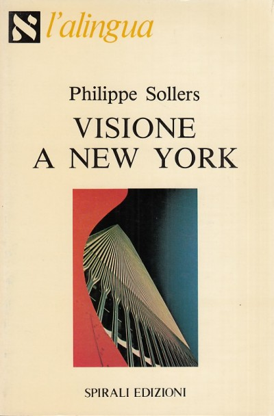 Visione a new york - Sollers Philippe