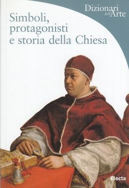 Simboli protagonisti e storia della Chiesa