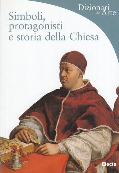 Simboli protagonisti e storia della chiesa - Giorgi Rosa