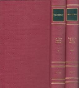 La fiera delle vanit?. Volume Primo, Volume Secondo