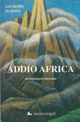 Addio Africa un legionario racconta