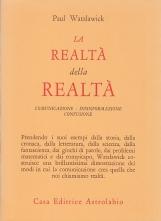 La realt? della realt?. Comunicazione disinformazione confusione
