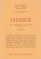 Change. Sulla formazione e la soluzione dei problemi