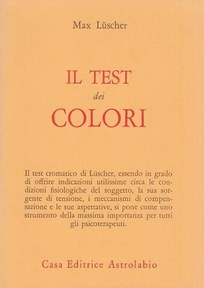 Il test dei colori - Luscher Max