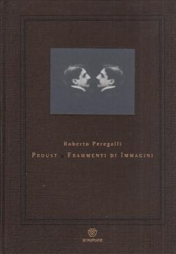 Proust Frammenti di immagini