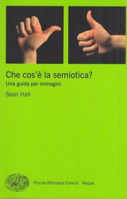 Che cos'? la semiotica?