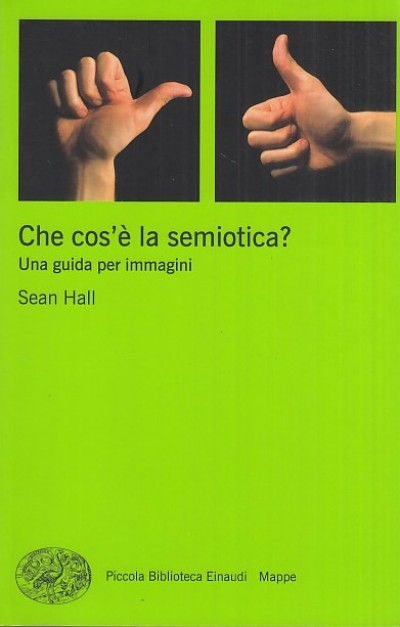 Che cos'? la semiotica? - Hall Sean