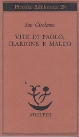 Vite di Paolo, Ilarione e Malco