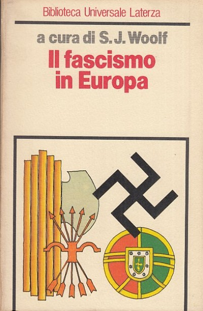 Il fascismo in europa - Woolf S.j.